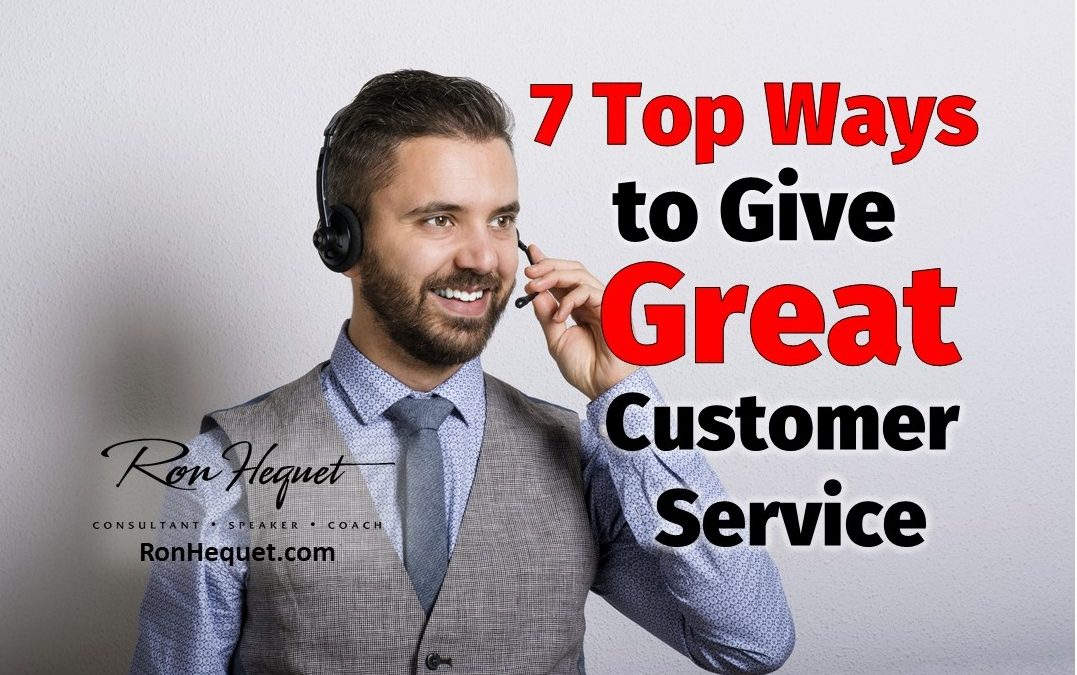 7 Top Ways to Give Great Customer Service