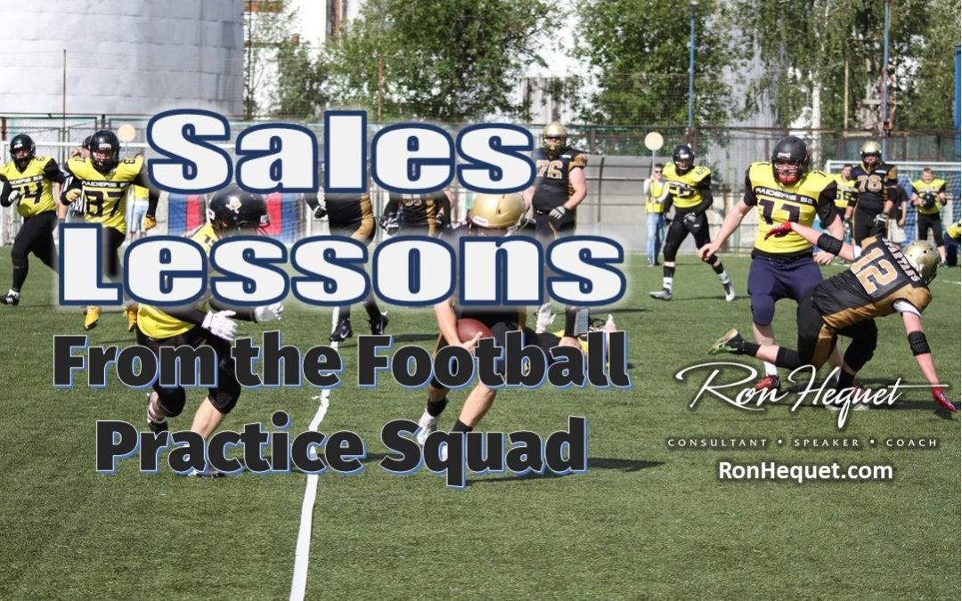 Sales Lessons from the Football Practice Squad