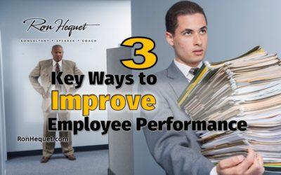 3 Key Ways to Improve Employee Performance