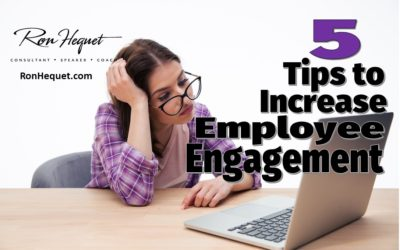 Five Tips to Increase Employee Engagement