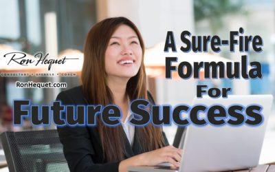 A Sure-Fire Formula for Future Success