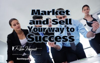 Market and Sell Your Way to Success