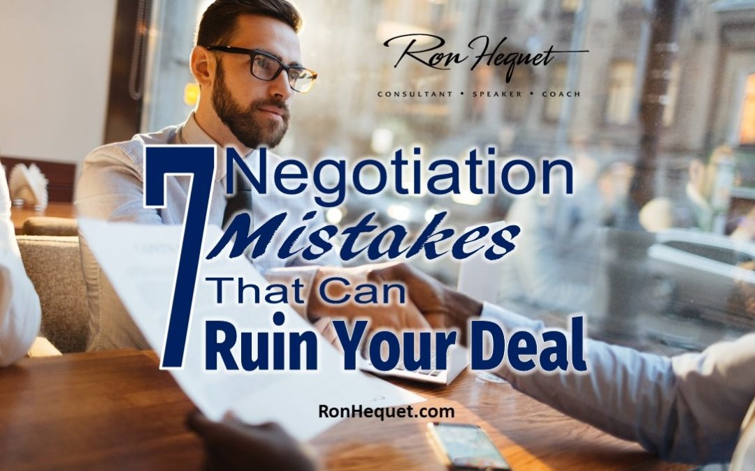 7 Negotiation Mistakes That Can Ruin Your Deal