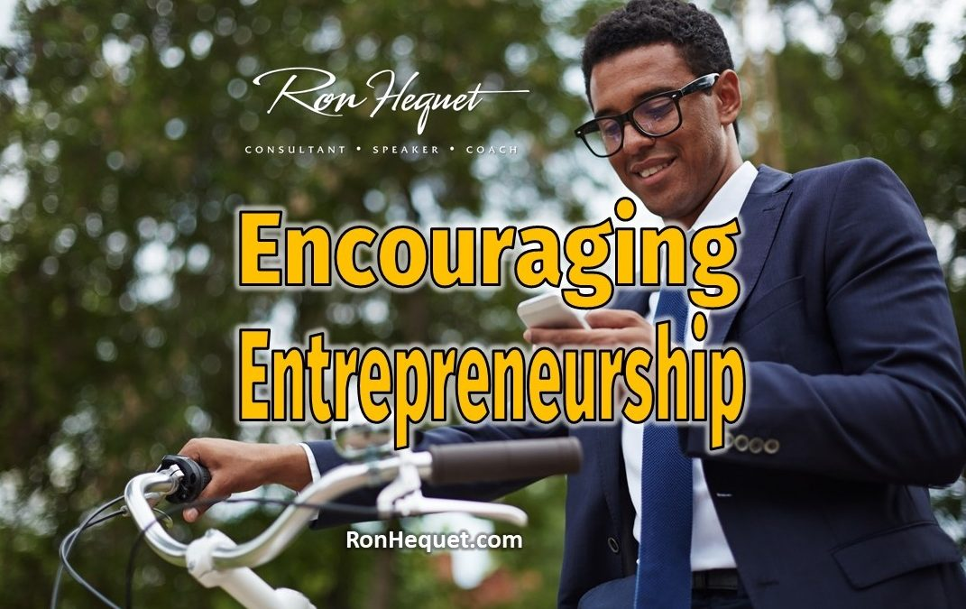 How Everyone Benefits by Encouraging Entrepreneurship