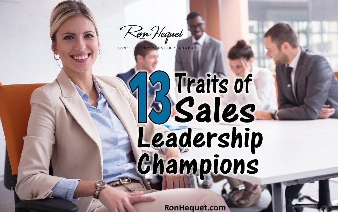 13 Traits of Sales Leadership Champions